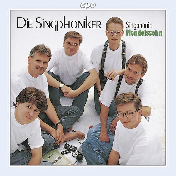 Cover_Singphoniker_Singphonic Mendelssohn